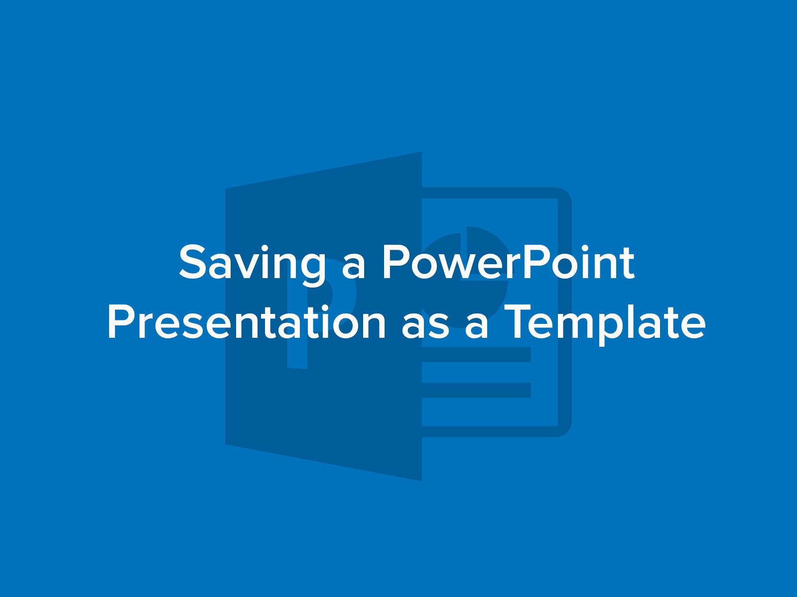 How to Save a PPT Presentation as a Template