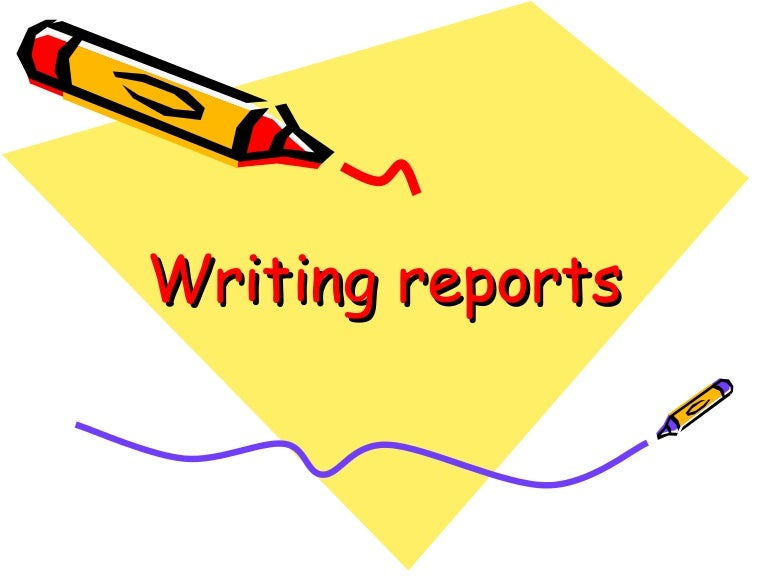 Powerpoint Writing Reports