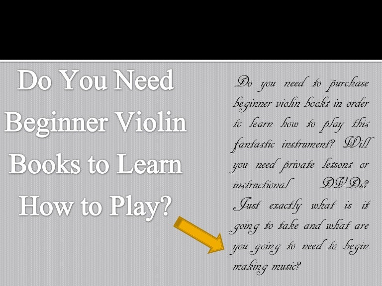 Do You Need Beginner Violin Books to Learn How to Play?
