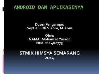 Power point android dan aplikasinya