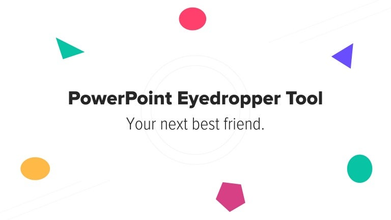 PowerPoint Eyedropper Tool [quick tutorial]