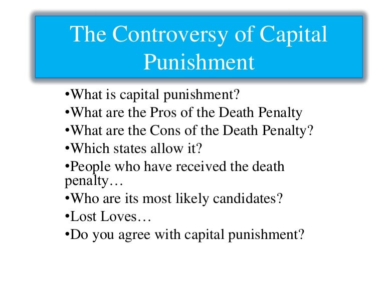 capital punishment report Besides, capital punishment is a consequence, not a prevention method the controversy against the death penalty are mainly ethical in their nature, that it is basically wrong to kill and that when the state kills it sends.