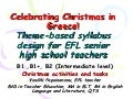 Theme-based syllabus design: Christmas celebrations and suggested EFL activities for Greek senior high schools
