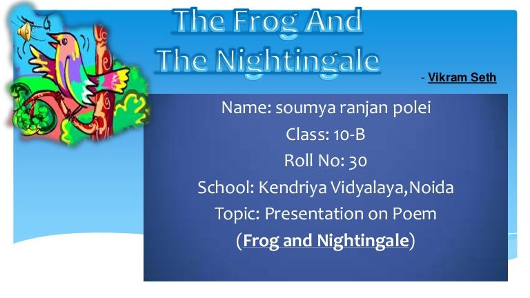 Power point presentation on the frog and the nightingale