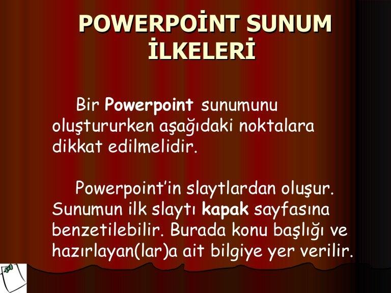 Power Point Sunum Ilkeleri