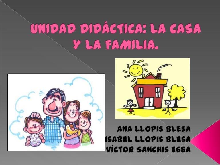 Unidad Didactica Casa Y Familia