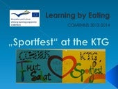 Sport + healthy food at the KTG