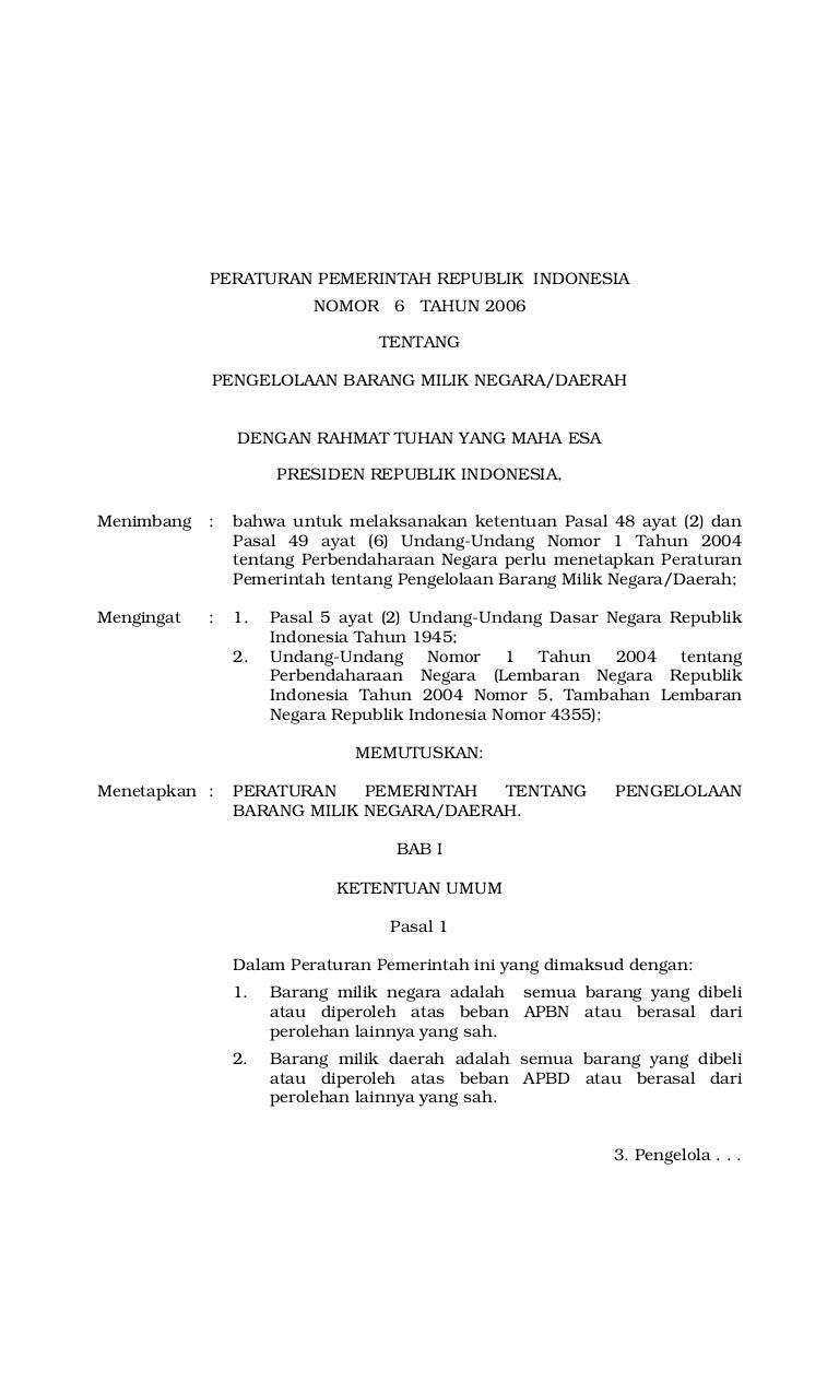 Peraturan Pemerintah No 6 Tahun 2006 Tentang Pengelolaan Barang Mili