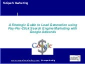 Lead Generation using Pay-Per-Click and Search Marketing with Google Adwords