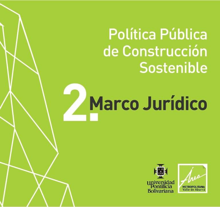 Política Pública de Construcción Sostenible. Marco Jurídico
