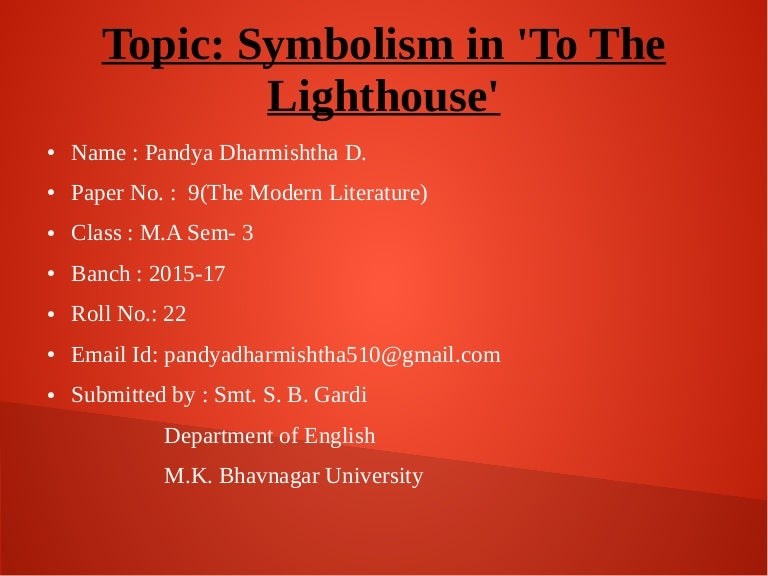 Symbolism In To The Lighthouse