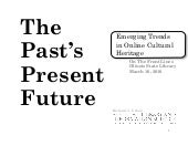The Past's Present Future:  Emerging Trends in Online Cultural Heritage