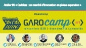 ATELIER #1 : Cashless : un marché d'innovation en pleine expansion - GaroCamp