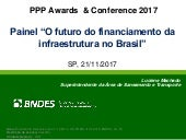 Luciene Machado - O futuro do financiamento da infraestrutura no Brasil