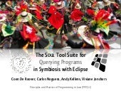 The SOUL Tool Suite for Querying Programs in Symbiosis with Eclipse