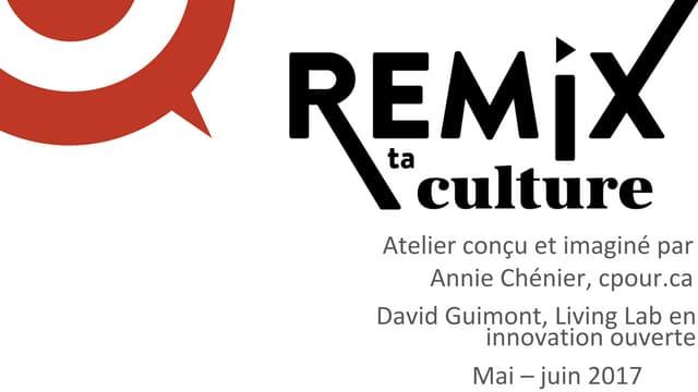 Remix ta culture!