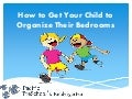 How to Get Your Child to Organize Their Bedrooms