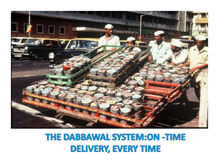 Case Study of Mumbai Dabbawala system-On time delivery ...