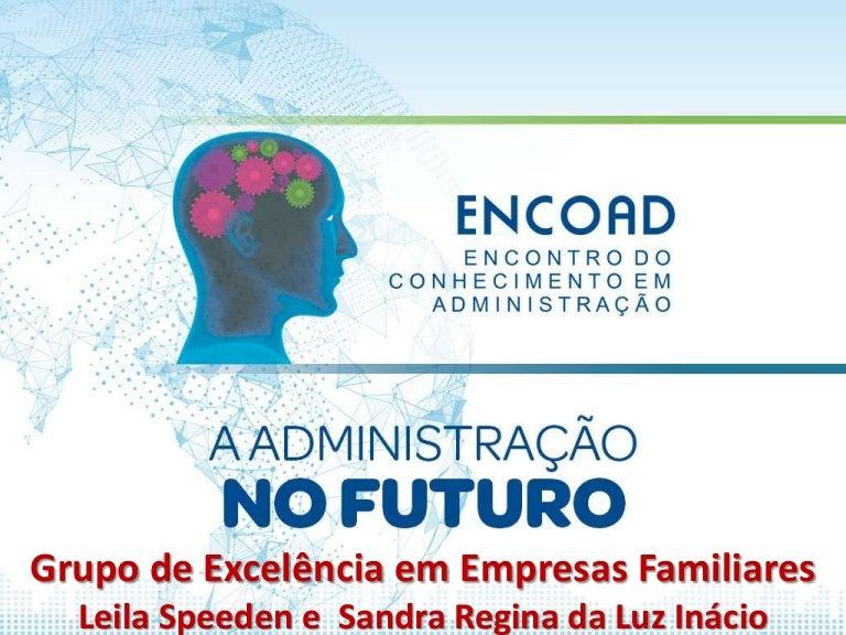 5562777c73a ENCOAD 2017 - Neuroliderança  A Gestão do Futuro nas Empresas Familia…