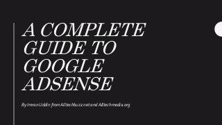 Google AdSense Optimization Tips - The Ultimate Guide