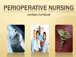 Ppt. perioperative nursing