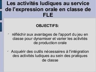 Ppt activites ludiques_en_classe_de_fle_par_emilie_jacament