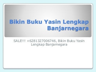 TERLARIS!!! +6281327006746, Bikin Buku Yasin Lengkap Banjarnegara