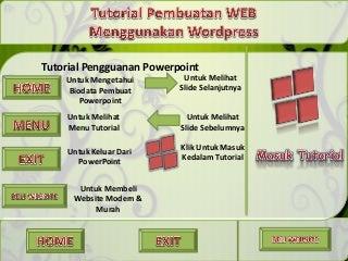 Ppt cara membuat website menggunakan wordpress wdwp team