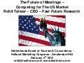 The future of meetings - Rohit Talwar