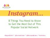 Instagram - 8 Things You Need to Know to Get the Most our of this Popular Social Network