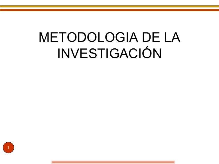 Ppt metodologia de la investigacion powerpoint presentation id.