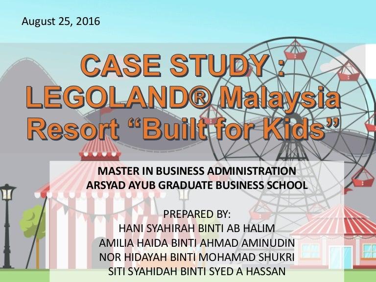 "CASE STUDY :LEGOLAND® Malaysia Resort ""Built for Kids"""