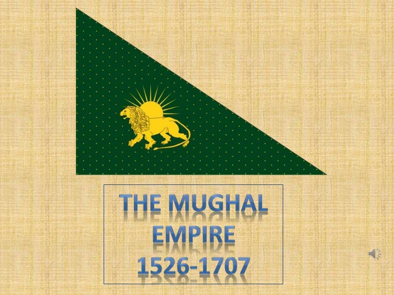 Ppt on mughal empire