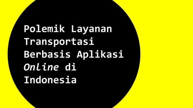 Polemik Transportasi Online di Indoensia