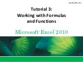 Tutorial 3 Working with Formulas and Functions