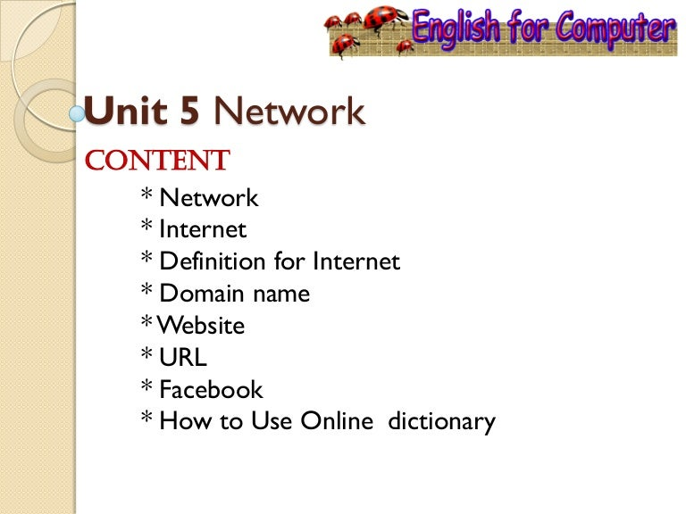 English for Computer Unit 5 Network