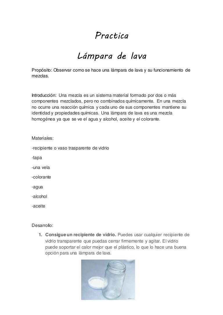Practica lampara de lava for Para desarrollar una entrada practica