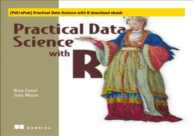 Pdf Epub Practical Data Science With R Download Ebook