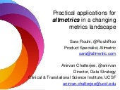 Practical applications for altmetrics in a changing metrics landscape