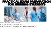 Practical exam preparation  for nursing students