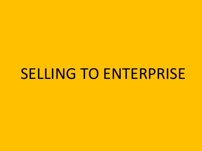Practice Area - Application Development - Selling To Enterprise