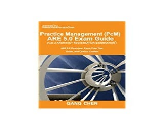 [download]_p.d.f$@@ Practice Management PcM ARE 5 0 Exam Guide Architect Registration Examination ARE 5 0 Overview Exam Prep Tips Guide and Critical Content 'Full_Pages'
