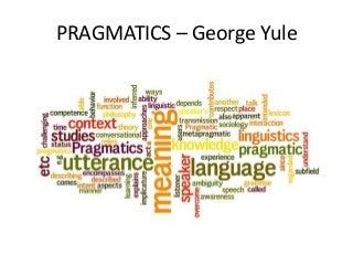 Pragmatics - George Yule