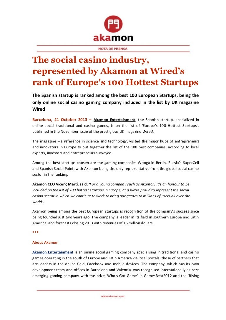 PR_ The social casino industry, represented by Akamon at Wired\'s rank…