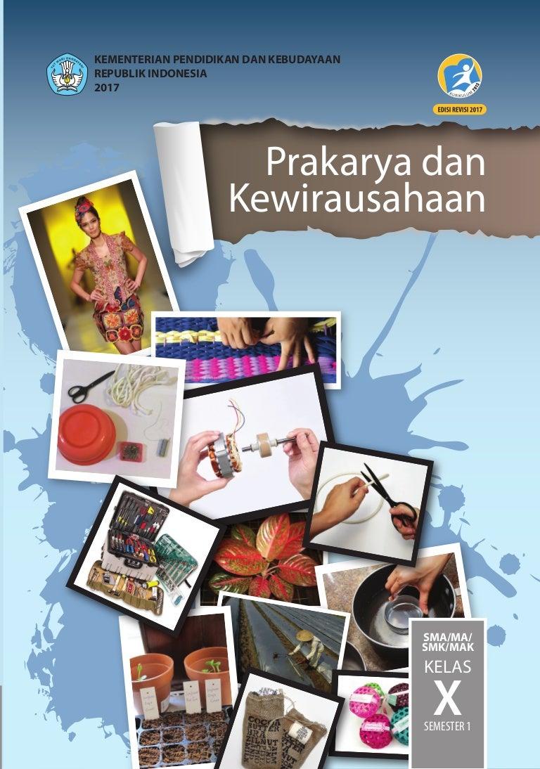 Prakarya Dan Kewirausahaan Edisi Revisi 2017 Semester 1