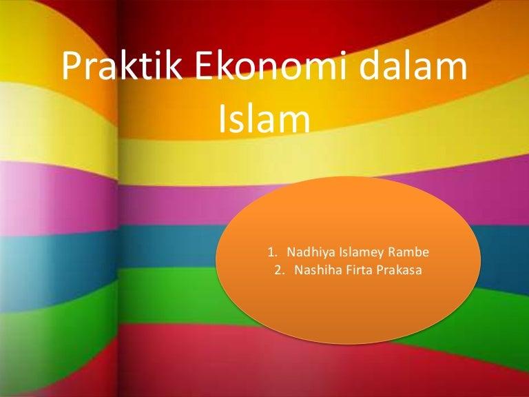Praktik Ekonomi Dalam Islam