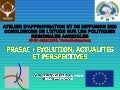 PRASAC : EVOLUTION, ACTUALITES ET PERSPECTIVES