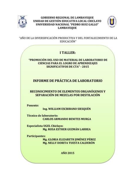 RECONOCIMIENTO DE ELEMENTOS ORGANÓGENOS Y SEPARACIÓN DE MEZCLAS POR DESTILACIÓN
