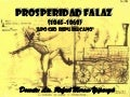 PROSPERIDAD FALAZ| Historia del Perú
