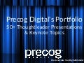 Precog Digital _ Portfolio of Presentations & Keynotes